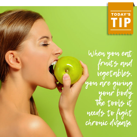 Today's Tip: Fruits and vegetables fight disease