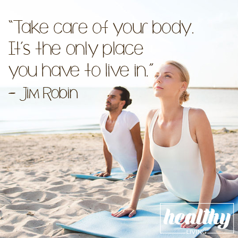 Take care of your body — Jim Robin